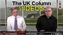 YouTube The UK Column